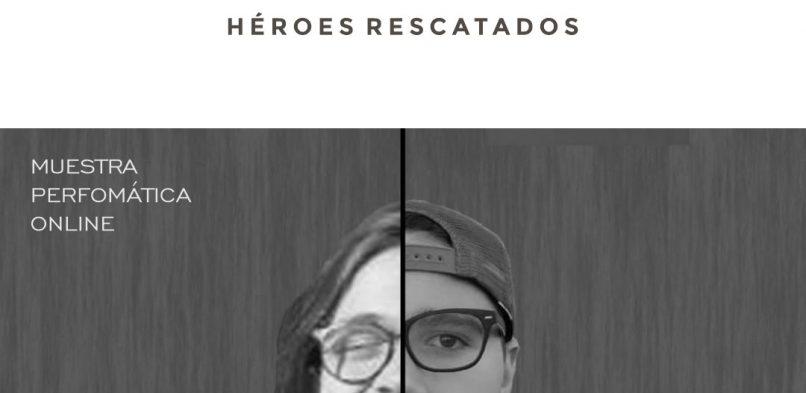 ARTISTAS COTIDIANOS · Héroes Rescatados